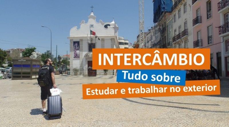 Tudo sobre Intercâmbio - Estudar e trabalhar no exterior