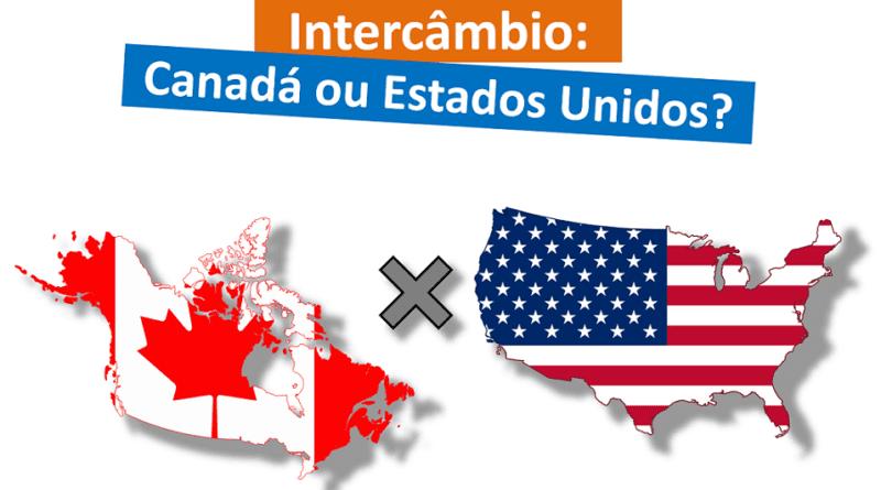 Intercâmbio no Canadá ou nos Estados Unidos (EUA)
